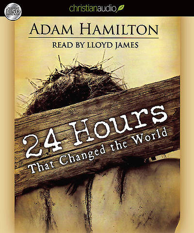 24 Hours That Changed the World: Audio Book