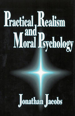 Practical Realism and Moral Psychology