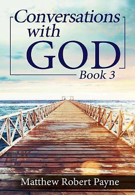 Conversations with God Book 3