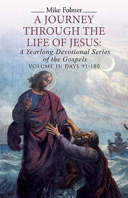 A Journey Through the Life of Jesus