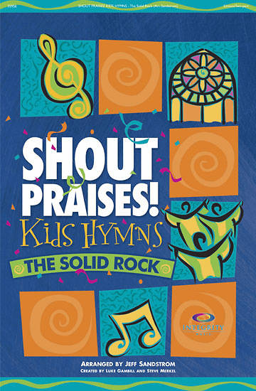Shout Praises Kids Hymns Songbook