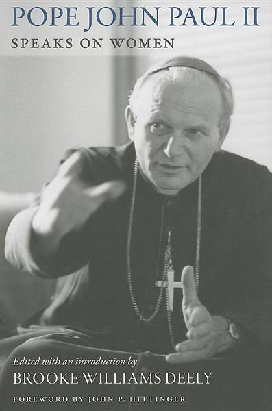 John Paul II Speaks on Women