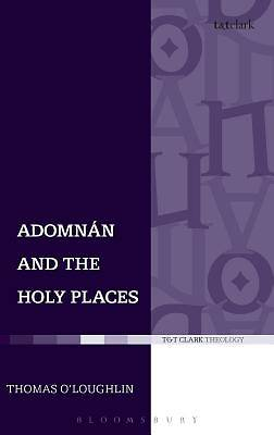 Adomnan and the Holy Places