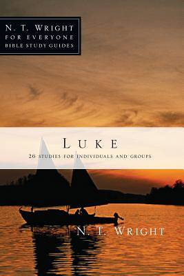 N. T. Wright for Everyone Bible Study Guides - Luke