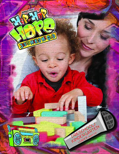 Vacation Bible School 2013 Hip-Hop Hope Preschool/Kindergarten Bible Leader VBS