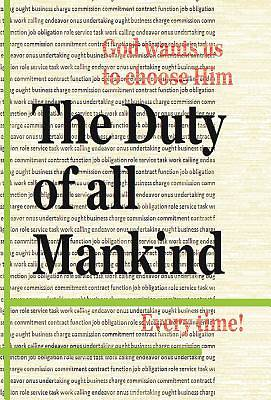 The Duty of All Mankind