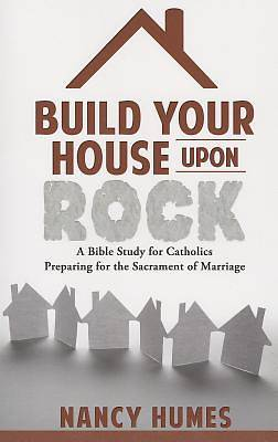 Build Your House Upon Rock