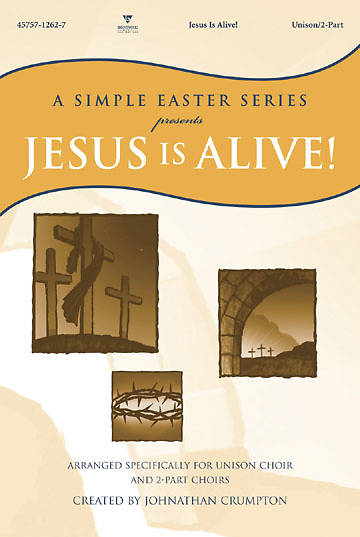 Jesus Is Alive Unison 2 Part Choral Book