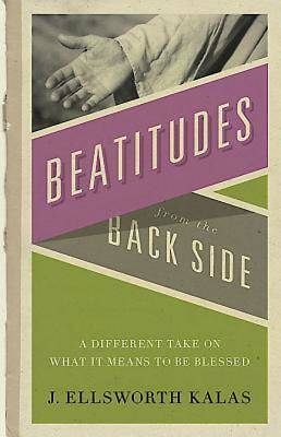 Beatitudes From the Back Side - eBook [ePub]