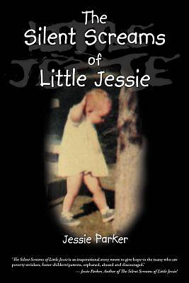 The Silent Screams of Little Jessie