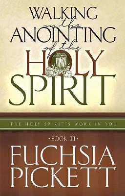 Walking in the Anointing of the Holy Spirit