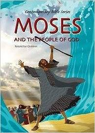Moses and the People of God, Retold