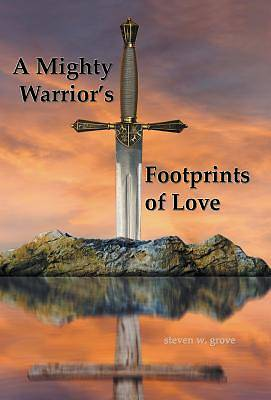 A Mighty Warriors Footprints of Love