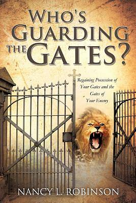 Whos Guarding the Gates?