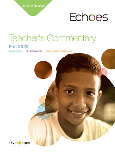 Echoes Upper Elementary Teachers Commentary Fall