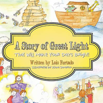 A Story of Great Light That Will Make Your Days Bright!