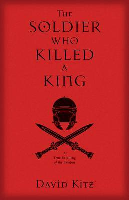 The Solder Who Killed a King