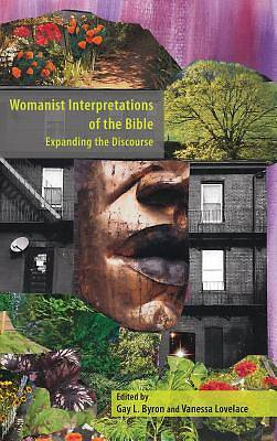 Womanist Interpretations of the Bible