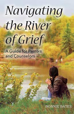 Navigating the River of Grief