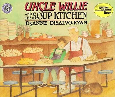 Uncle Wille and the Soup Kitchen Uncle Wille and the Soup Kitchen