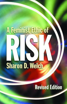 A Feminist Ethic of Risk, Revised Edition