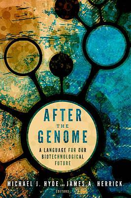 After the Genome