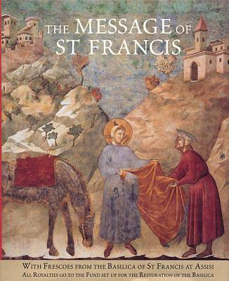 The Message of St. Francis