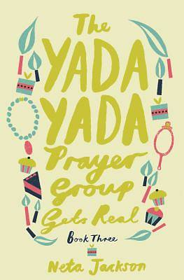 The Yada Yada Prayer Group Gets Real [Adobe Ebook]