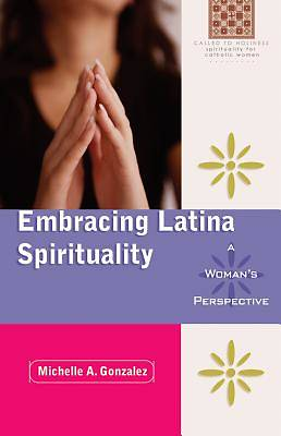 Embracing Latina Spirituality