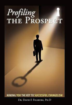 Profiling the Prospect