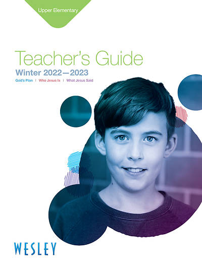 Wesley Upper Elementary Teachers Guide Winter 2014-2015