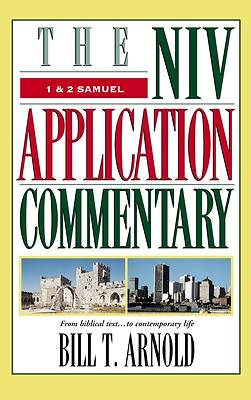 The New International Version Application Commentary - 1 & 2 Samuel