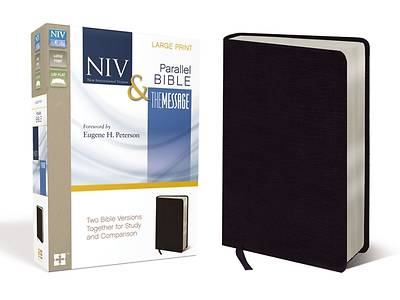 NIV and the Message Side-By-Side Bible, Large Print