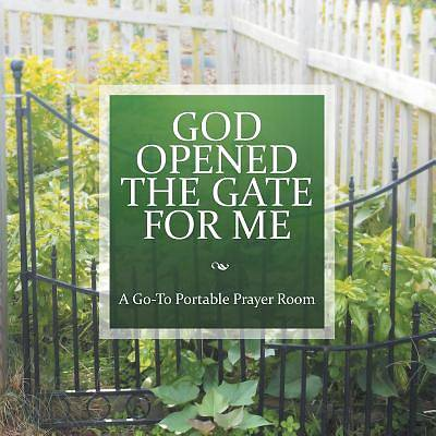 God Opened the Gate for Me