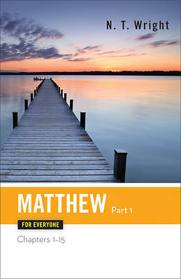 Matthew for Everyone, Part 1 Commentary Series