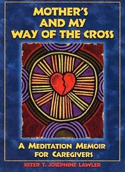 Mothers and My Way of the Cross