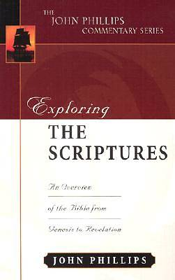 The John Phillips Commentary Series - Exploring the Scriptures