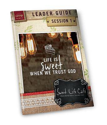 Sweet Life Cafe Session 1 Leader Guide