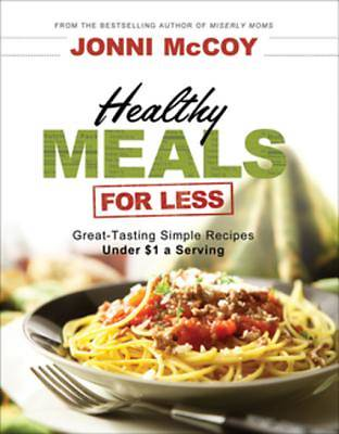 Healthy Meals for Less [ePub Ebook]