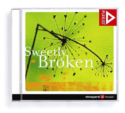 Vineyard - Sweetly Broken CD