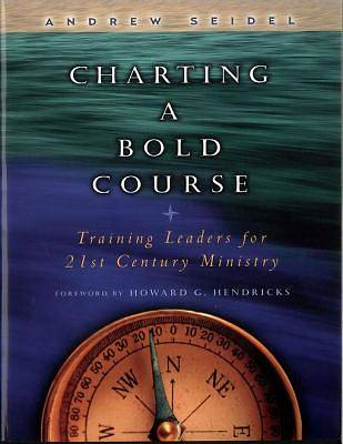 Charting a Bold Course [ePub Ebook]