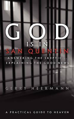 God Is in San Quentin