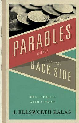 Parables from the Back Side Volume 2 - eBook [ePub]