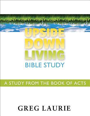 Upside Down Living Bible Study