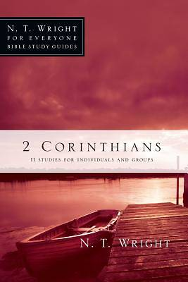 N. T. Wright for Everyone Bible Study Guides - 2 Corinthians