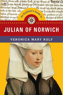 An Explorers Guide to Julian of Norwich