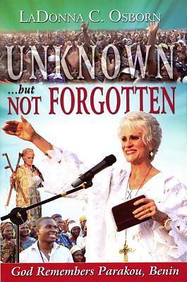 Unknown...But Not Forgotten [ePub Ebook]