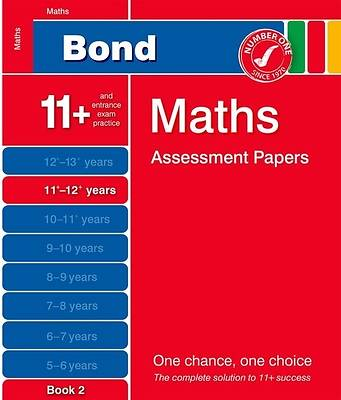 Bond Maths Assessment Papers 11+-12+ Years