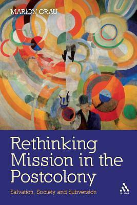 Rethinking Mission in the Postcolony