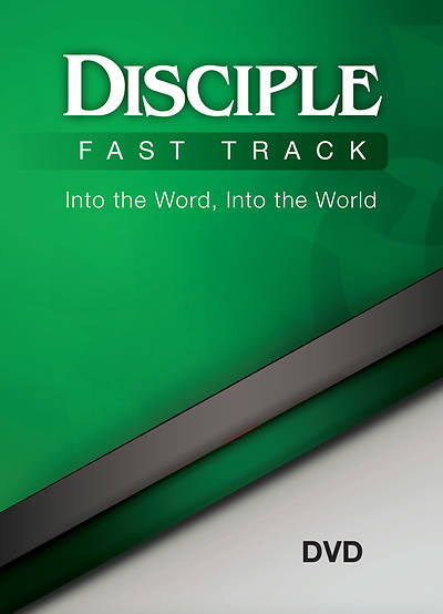 Disciple Fast Track Into the Word, Into the World DVD